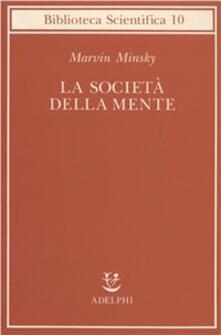 La società della mente - Marvin Minsky - copertina