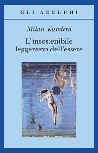 L' L' insostenibile leggerezza dell'essere - Kundera Milan - wuz.it