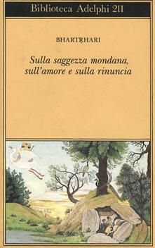 Amatigota.it Sulla saggezza mondana, sull'amore e sulla rinuncia Image