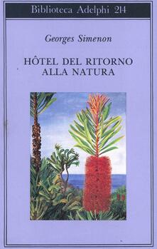 Hotel del ritorno alla natura - Georges Simenon - copertina