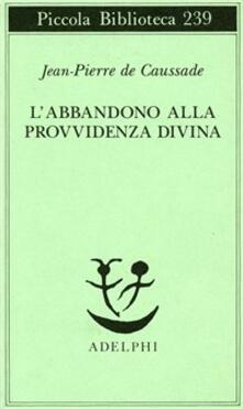 L abbandono alla provvidenza divina.pdf