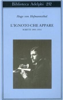 Voluntariadobaleares2014.es L' ignoto che appare. Scritti 1891-1914 Image