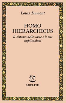 Steamcon.it Homo hierarchicus. Il sistema delle caste e le sue implicazioni Image