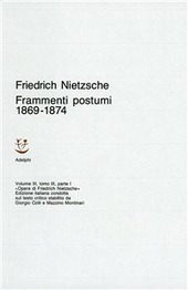 Opere complete. Vol. 3/3: Frammenti postumi (1869-1874).
