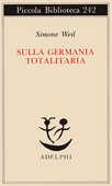 Libro Sulla Germania totalitaria Simone Weil