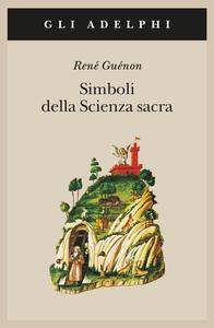 Simboli della scienza sacra - René Guénon - copertina