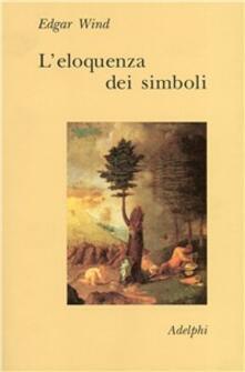 L eloquenza dei simboli. La «Tempesta»: commento sulle allegorie poetiche di Giorgione.pdf