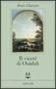 Foto Cover di Il viceré di Ouidah, Libro di Bruce Chatwin, edito da Adelphi