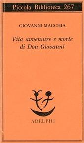 Vita avventure e morte di Don Giovanni