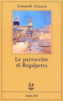 Le parrocchie di Regalpietra - Leonardo Sciascia - copertina