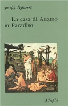 Listadelpopolo.it La casa di Adamo in Paradiso Image
