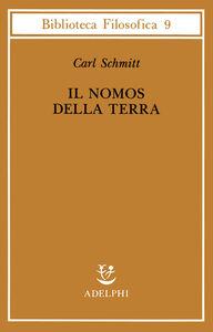 Libro Il nomos della terra nel diritto internazionale dello «Jus publicum europaeum» Carl Schmitt