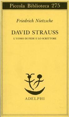 David Strauss. Luomo di fede e lo scrittore.pdf