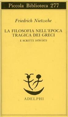 Chievoveronavalpo.it La filosofia nell'epoca tragica dei greci e scritti 1870-1873 Image