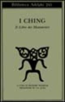 Amatigota.it I Ching. Il libro dei mutamenti Image