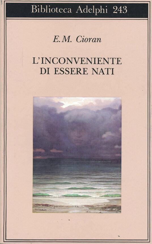 L' inconveniente di essere nati - Emil M. Cioran - copertina