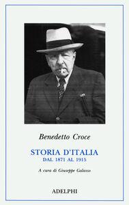 Libro Storia d'Italia dal 1871 al 1915 Benedetto Croce