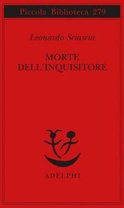 Libro Morte dell'inquisitore Leonardo Sciascia