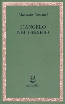 L' angelo necessario - Massimo Cacciari - copertina