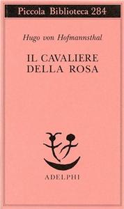 Libro Il cavaliere della rosa Hugo von Hofmannsthal