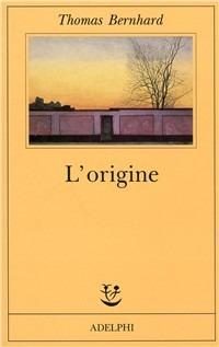 L' origine. Un accenno - Bernhard Thomas - wuz.it
