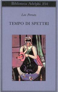 Libro Tempo di spettri Leo Perutz