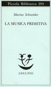 Libro La musica primitiva Marius Schneider