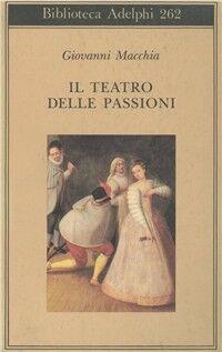 Il teatro delle passioni