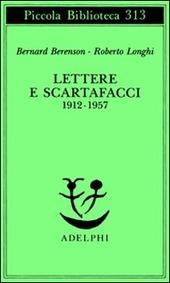 Lettere e scartafacci (1912-1957)
