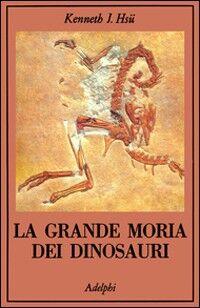 La grande morìa dei dinosauri