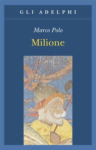 Libro Milione Marco Polo