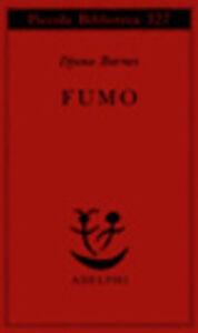 Foto Cover di Fumo, Libro di Djuna Barnes, edito da Adelphi