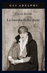 Libro La foresta della notte Djuna Barnes