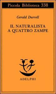 Il naturalista a quattro zampe
