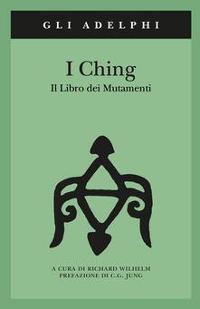 I Ching. Il libro dei mutamenti. Con 3 monete - copertina