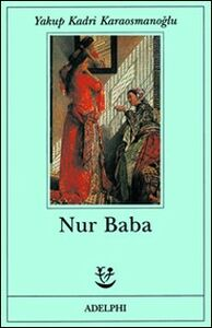 Libro Nur Baba Yakup Kadri Karaosmanoglu