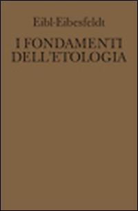 I fondamenti dell'etologia....