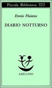 Foto Cover di Diario notturno, Libro di Ennio Flaiano, edito da Adelphi