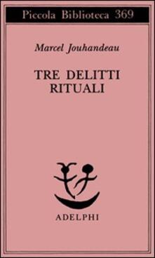 Listadelpopolo.it Tre delitti rituali Image