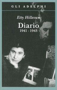 Foto Cover di Diario 1941-1943, Libro di Etty Hillesum, edito da Adelphi