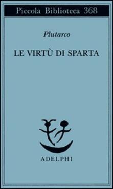 Le virtù di Sparta - Plutarco - copertina