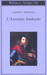 Libro L'anonimo lombardo Alberto Arbasino