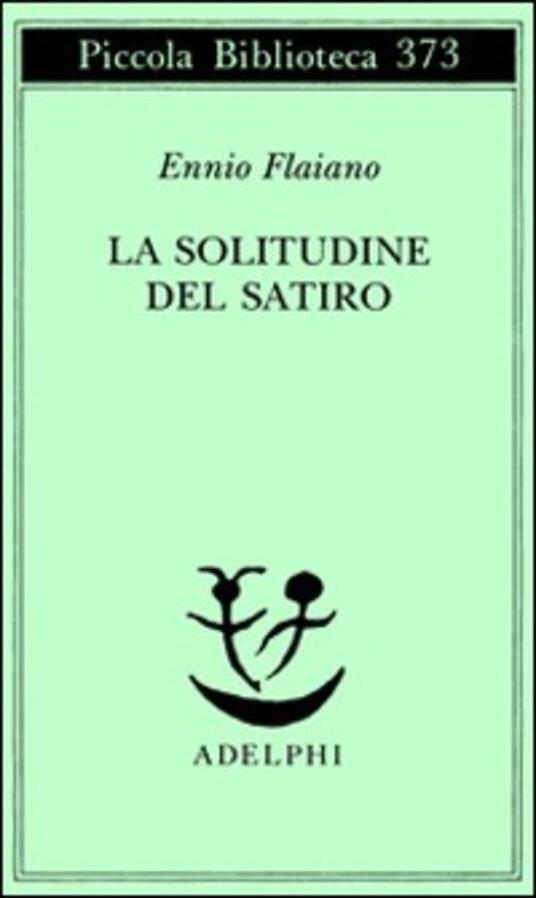 La solitudine del satiro - Ennio Flaiano - copertina