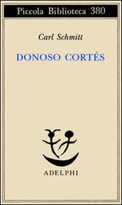Donoso Cortés. Interpretato in una prospettiva paneuropea