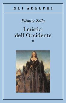 I mistici dellOccidente. Vol. 2.pdf