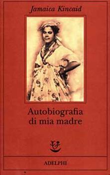 Amatigota.it Autobiografia di mia madre Image