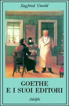 Secchiarapita.it Goethe e i suoi editori Image