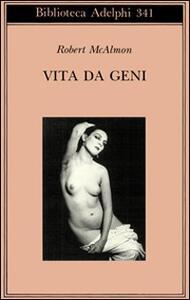 Vita da geni. 1920-1930