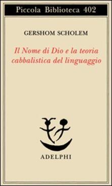 Il nome di Dio e la teoria cabbalistica del linguaggio.pdf
