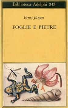 Foglie e pietre - Ernst Jünger - copertina